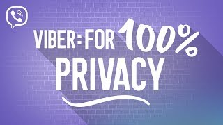 Only on Viber: 100% Privacy You Can Trust