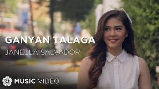 Janella Salvador - Ganyan Talaga (Official Music Video)