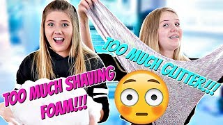 ADDING TOO MUCH INGREDIENTS TO SLIME || Taylor and Vanessa
