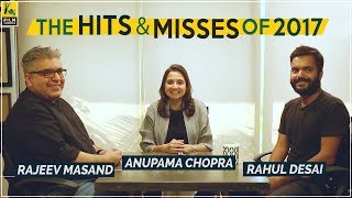 Hits and Misses of Hindi Cinema In 2017 | Anupama Chopra, Rajeev Masand, Rahul Desai