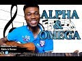 Download Video Download Alpha & Omega  (Rap Cover - Chekwube Isaac) 3GP MP4 FLV
