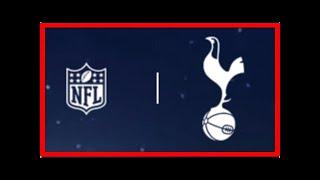 Breaking News   Tottenham still keen on hosting NFL games at new stadium