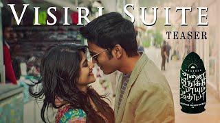 Visiri Suite - Teaser   Enai Noki Paayum Thota   Dhanush   Darbuka Siva   Gautham Menon