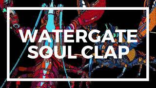 Watergate 19 - Soul Clap