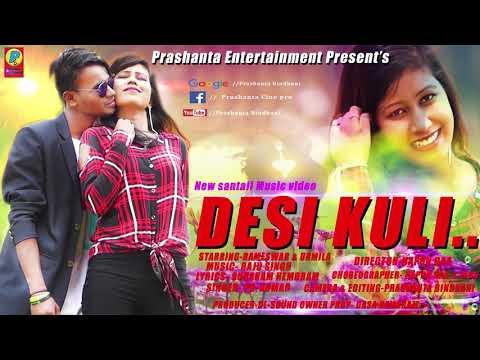 Xxx Mp4 New Santali Music Video DESI KULI Full Song Video 2018 3gp Sex