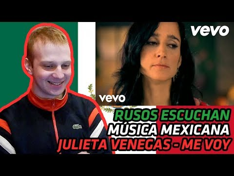 Xxx Mp4 RUSSIANS REACT TO MEXICAN MUSIC Julieta Venegas Me Voy REACTION 3gp Sex