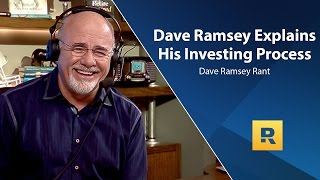 Dave Ramsey Explains His Investing Process