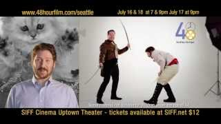Seattle 48 Hour Film Project 2013 - July 16, 17 & 18 2013 - SIFF Cinema Uptown Theater
