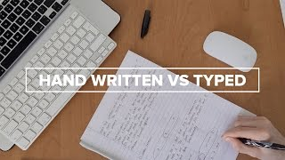 Hand Written vs Typed Notes