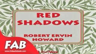 Red Shadows Full Audiobook by Robert E. HOWARD by Action & Adventure Fiction