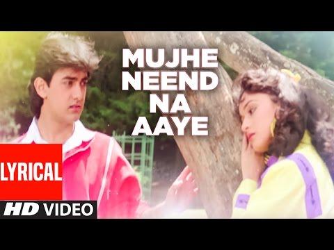 Xxx Mp4 Quot Mujhe Neend Na Aaye Quot Full Lyrical Video DIL Aamir Khan Madhuri Dixit 3gp Sex