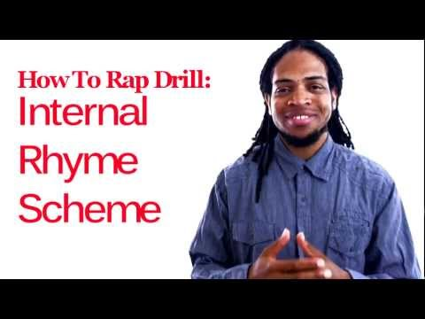 How to Rap Internal Rhyme Scheme How to Rap Drill