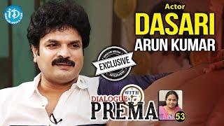 Actor Arun Kumar Dasari Exclusive Interview    Dialogue With Prema    Celebration Of Life #53   #426