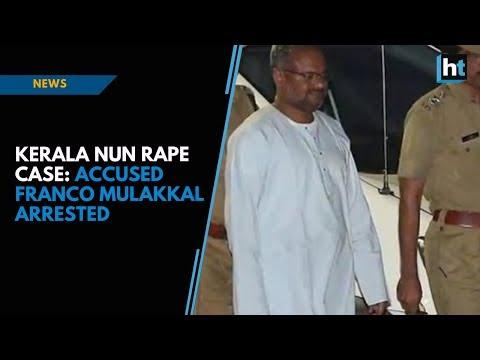 Xxx Mp4 Kerala Nun Rape Case Accused Franco Mulakkal Arrested 3gp Sex