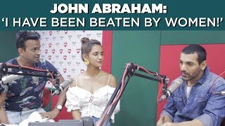 John Abraham: 'I have been beaten by women!'