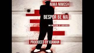 Nima Nimoosh - Bespor Be Ma