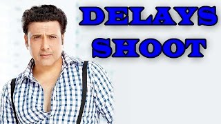 Govinda Delays Shoot For Movie 'Jagga Jasoos' - EXCLUSIVE