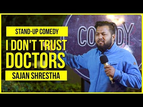 Xxx Mp4 I Don T Trust Doctors Stand Up Comedy By Sajan Shrestha 3gp Sex