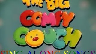 The Big Comfy Couch - Sing-Along Songs