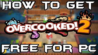 How To Download And Install Overcooked 2 Free For PC | HD | Gamers Tech.
