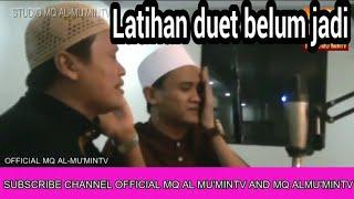 TILAWAH  Latihan Duet H.Mu'min Mubarok FT H.Sidik Mulyana