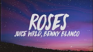 Juice WRLD, Benny Blanco - Roses (Lyrics) ft. Brendon Urie