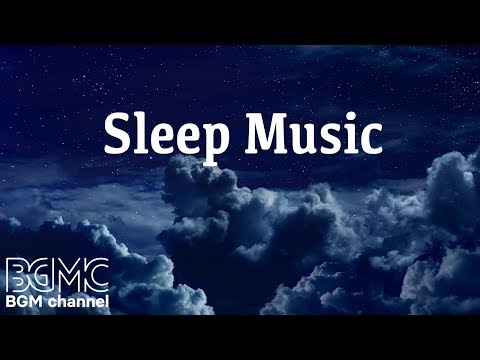 Relaxing Sleep Music Deep Sleeping Music Relaxing Music Stress Relief Meditation Music from BGMC