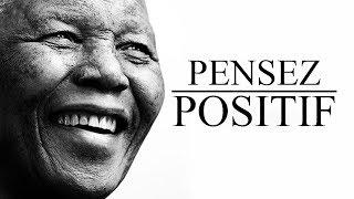 PENSEZ POSITIF ! | Vidéo de Motivation en français | Motivation ULTIME