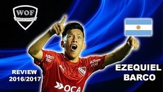 EZEQUIEL BARCO   Independiente   Goals & Skills   2016/2017  (HD)