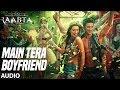 Main Tera Boyfriend Full Audio Raabta Arijit Singh Neha Kakkar Sushant Singh Kriti Sanon mp3