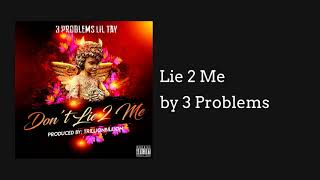 Lie 2 Me - 3 Problems