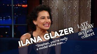 Ilana Glazer Says