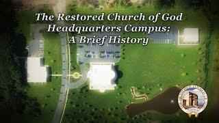 Headquarters Campus: A Brief History