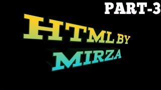 2018 : HTML part 3 - HTML for Beginners/Intermediate level.