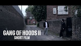 GANG OF HOODS II (2016) (Short Film)