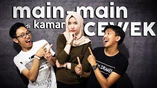 MAIN-MAIN DI KAMAR CEWEK Feat. Suekinaja
