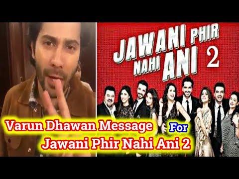 Xxx Mp4 Varun Dhawan Video Message For Pakistani Film Jawani Phir Nahi Ani Part 2 3gp Sex