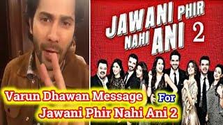 Varun Dhawan Video Message For Pakistani Film Jawani Phir Nahi Ani Part 2