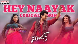 Naayak Full Songs With Lyrics - Hey Naayak Song - Ram Charan, Kajal Aggarwal, Amala Paul