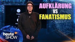 Nico Semsrott erklärt den Unterschied zwischen Aufklärung und Fanatismus | heute-show vom 10.03.2017