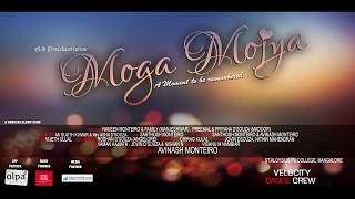 Moga Mojya  Official Teaser |  A Moment To Be Remembered