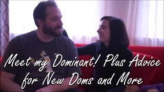 Meet My Dom: Advice for New Dominants, Going to BDSM Dungeons and More!