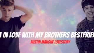 I'm in love with my brothers bestfriend - Austin Mahone Lovestory #34
