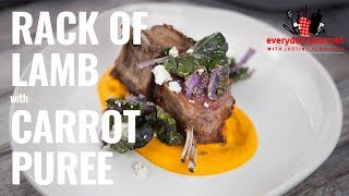 Rack of Lamb with Carrot Puree | Everyday Gourmet S8 E90