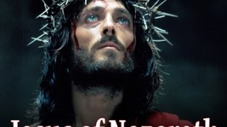 Jesus of Nazareth Full Movie HD - English