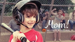 Mom! | An Igniter Original