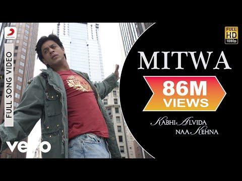 Mitwa - Kabhi Alvida Naa Kehna | Shahrukh Khan| Rani Mukherjee