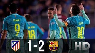 Download Atletico Madrid vs FC Barcelona 1-2 - All Goals And Highlights (Copa Del Rey) 01.02.2017 HD 3Gp Mp4