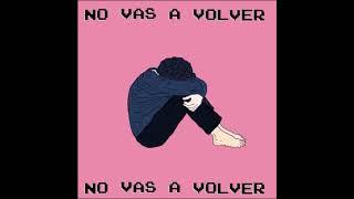NO VAS A VOLVER +J.