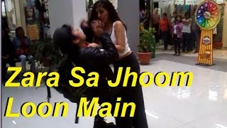 Zara Sa Jhoom Loon Main de